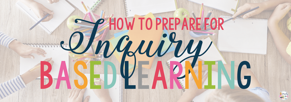 Planning for Inquiry Based Learning
