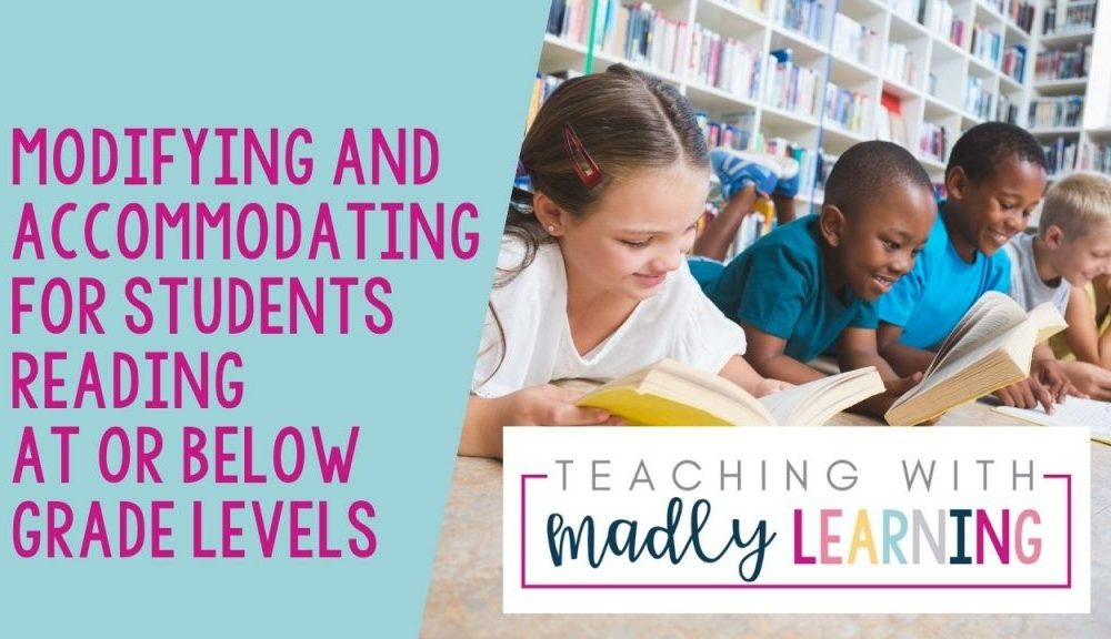 EP152 Modifying and Accomodating reading at or below grade level
