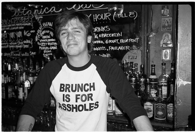 brunch is for assholes
