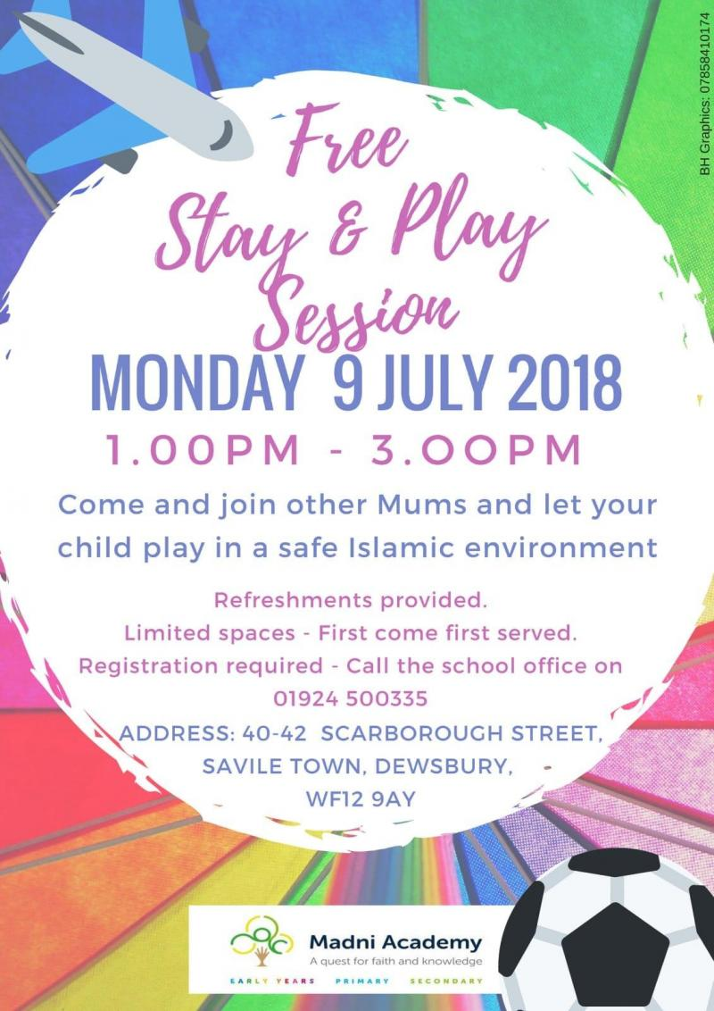 Stay and Play Session- Monday 9th July 1.00-3.00   Madni ...