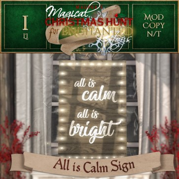 All is Calm Sign - 500 Points