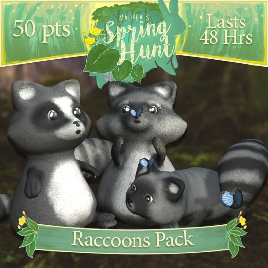 "The ""Raccoons Pack"" costs $1920L, lasts 48 hours, and has Momma, Daddy, Baby Raccoon! (You save $305L)"