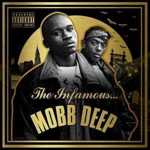 Mobb Deep - Infamous