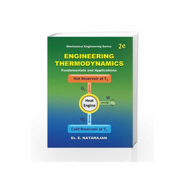 Engineering Thermodynamics Fundamentals & Applications