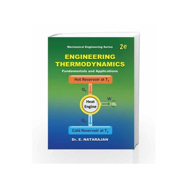 Engineering Thermodynamics Fundamentals & Applications
