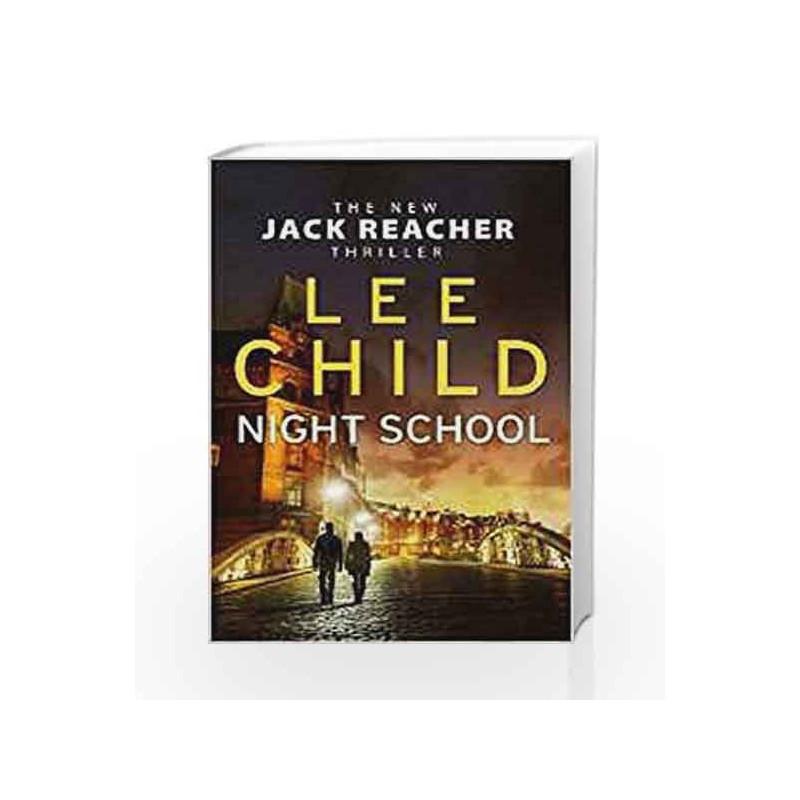 Night School Jack Reacher #21 By Child Lee Buy Online Night