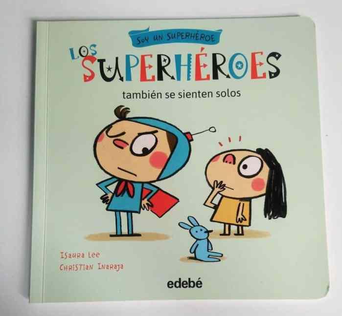 Los Superhéroes también se sienten solos