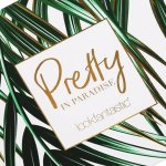 Spoilers de la Look Fantastic Pretty in Paradise Julio 2017