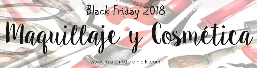 cosmetica maquillaje descuentos black friday 2018 cyber monday 2018 madridvenek