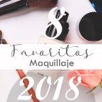 favoritos maquillaje 2018 madridvenek