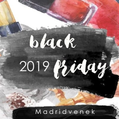 BLACK FRIDAY 2019 ¡ DESCUENTOS EN MODA y MAQUILLAJE!