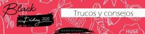 Black Friday 2020 trucos y consejos descuentos maquillaje belleza madridvenek