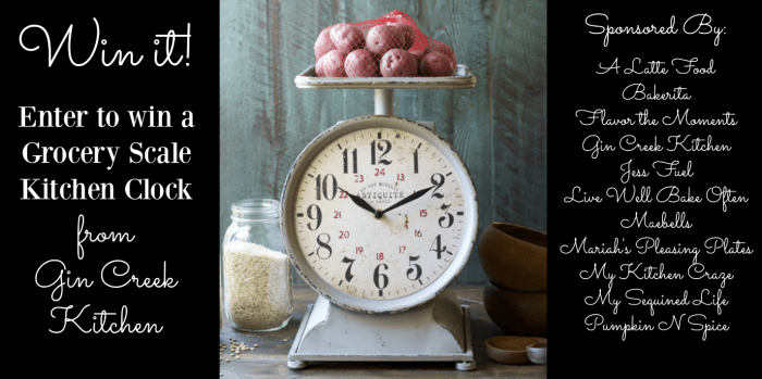 Grocery Scale Kitchen Clock Giveaway! www.gincreekkitchen.com