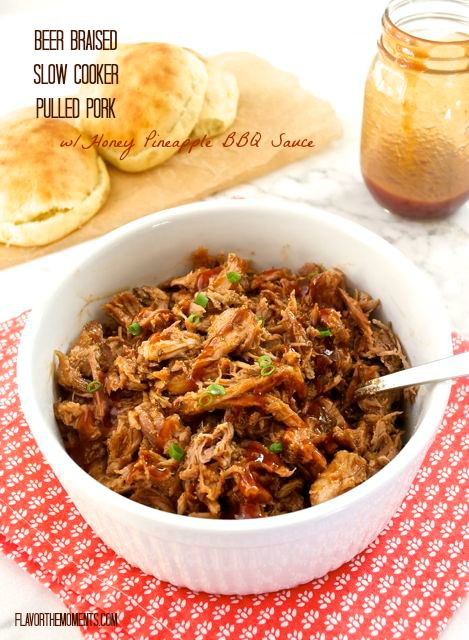 Beer Braised Pulled Pork with Honey Pineapple BBQ Sauce