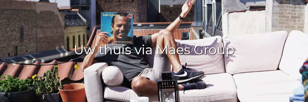Thuis, Maes Group