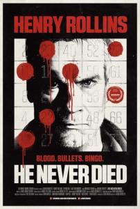Cartel de He Never Died