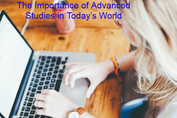 Importance of Advanced Studies