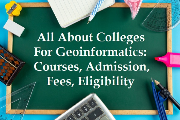 best colleges for geoinformatics