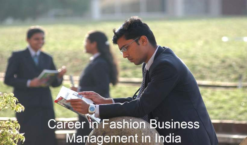 Career in Fashion Business Management in India