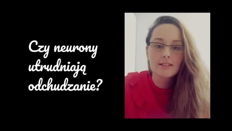 neurony i odchudzanie