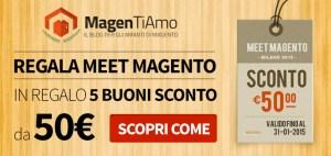 Magentiamo Regala Meet Magento