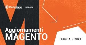 aggiornamenti-magento-febbraio