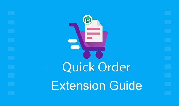 Magetop Quick Order Extension Guide