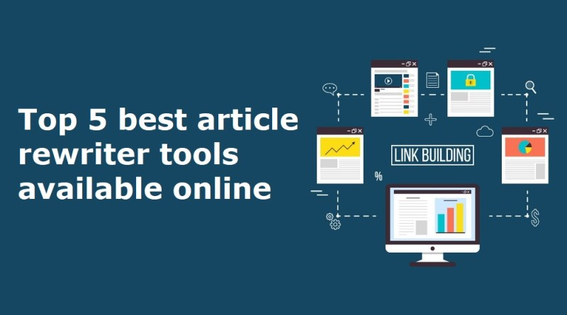5 best article rewriter tools available online