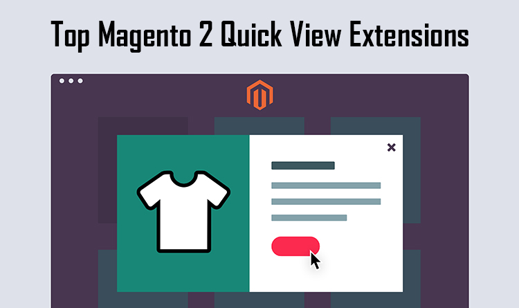 Top Magento 2 Quick View Extensions
