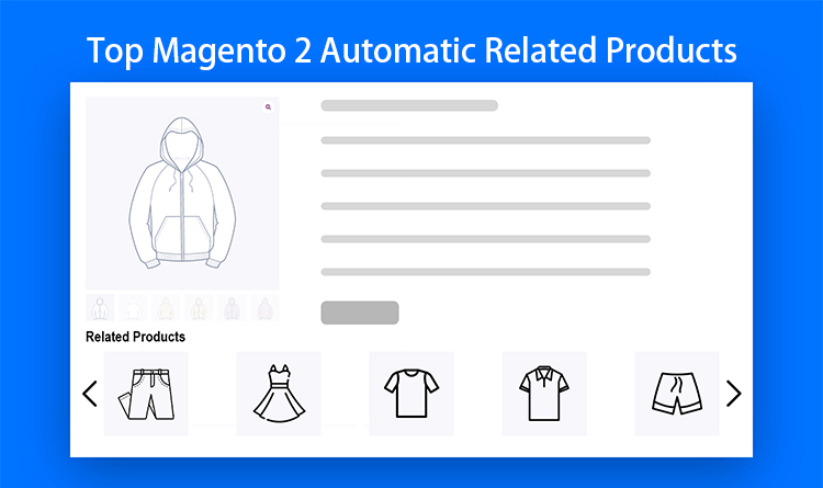 Top Magento 2 Automatic Related Products Extensions