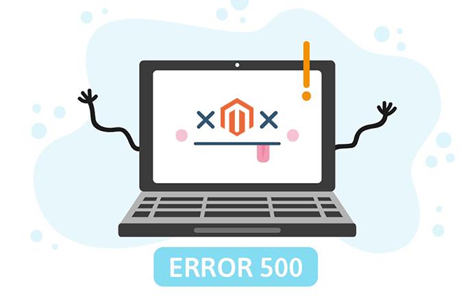 Hướng dẫn fix lỗi 500 Internal Server Error trong Magento 2
