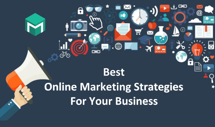 Best Online Marketing Strategies For Your Business in 2021