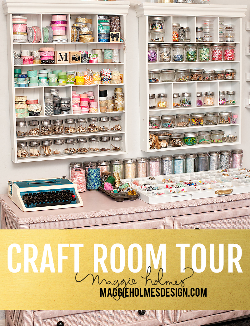 Maggie Holmes Craft Room Tour