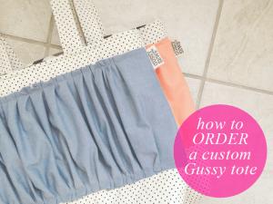 How to order a custom Gussy tote/diaper bag.