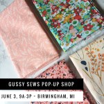 COMING SOON: Gussy Sews pop-up shop!