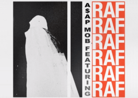 "A$AP Rocky & Friends Drop ""RAF"" Visual"
