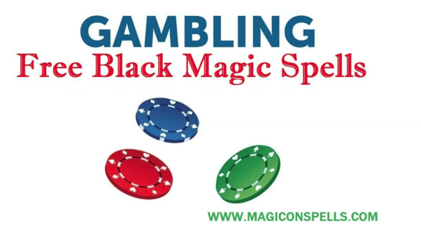 Free Black Magic Spell to increase your luck for casino, lottery, gambling