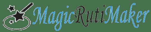 Magic Ruti Maker