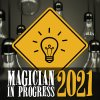Magician In Progress 2021