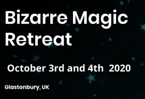 Bizarre Magic Retreat Glastonbury