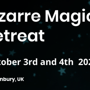 Bizarre Magic Retreat Glastonbury