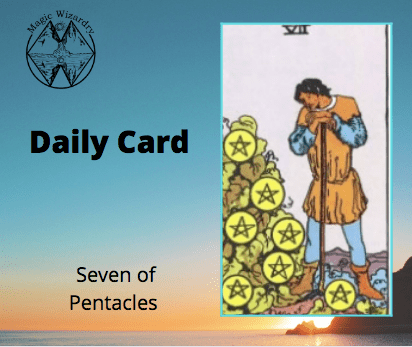 Seven of Pentacles Daily Card