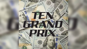TEN GRAND PRIX by Diamond Jim Tyler