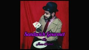Sandwich Gourmet by Juan Babril video DOWNLOAD - Download