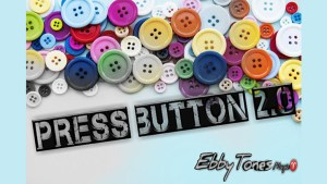 Press Button 2.0 by Ebbytones video DOWNLOAD - Download