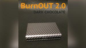 BURNOUT 2.0 CARBON DARK CHOCOLATE by Victor Voitko (Gimmick and Online Instructions)