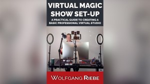 Virtual Magic Show Set-Up by Wolfgang Riebe eBook DOWNLOAD - Download