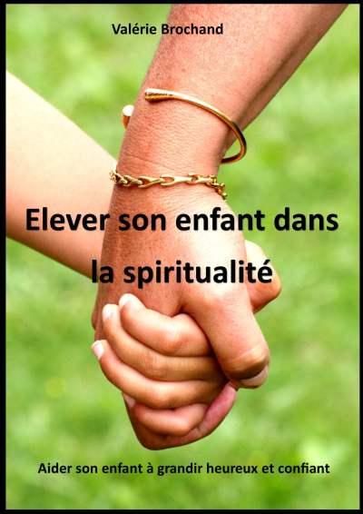 Elever son enfant dans la spiritualité
