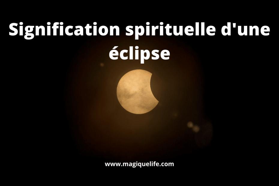 Signification spirituelle d'une éclipse