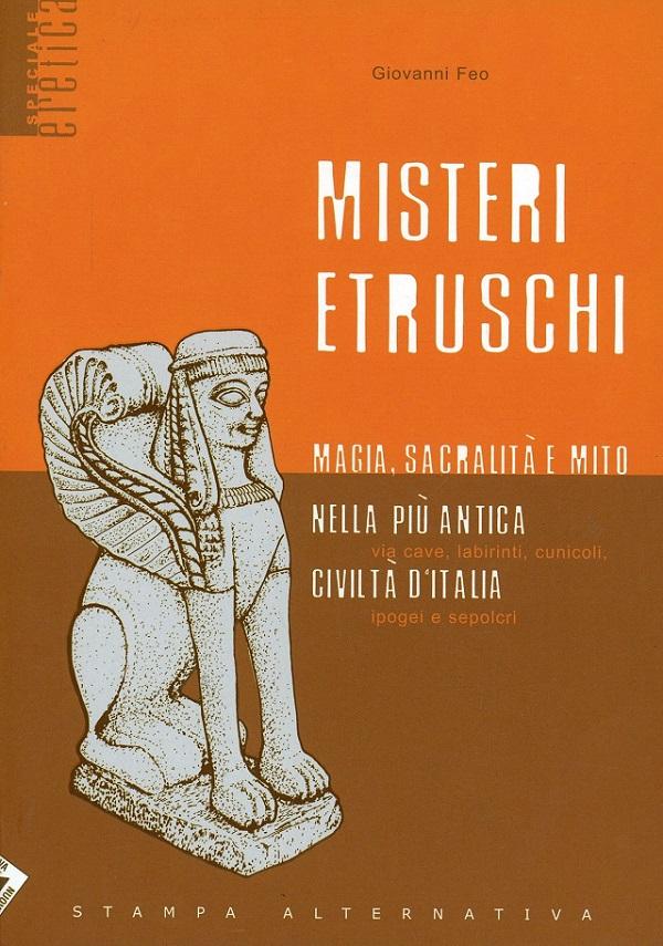 Misteri Etruschi di Giovanni Feo
